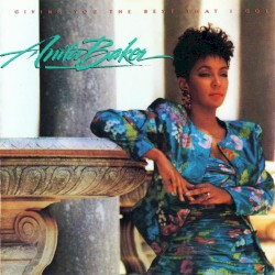 Anita Baker - Giving You the Best That I Got (Single Version)