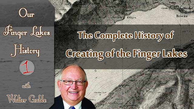 How the Finger Lakes were created .::. Our Finger Lakes History