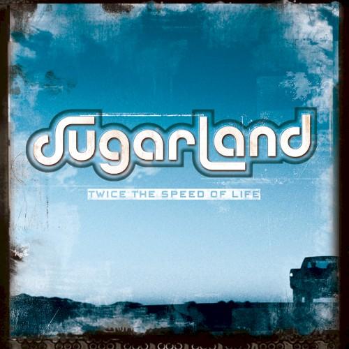 Sugarland - Baby Girl
