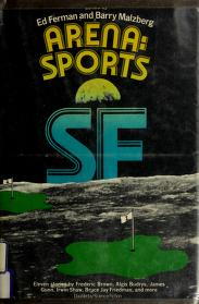 Cover of: Arena--sports SF | edited by Edward L. Ferman and Barry N. Malzberg.