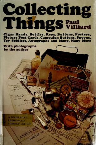 Cover of: Collecting things | Paul Villiard
