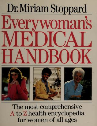 Cover of: Everywoman's medical handbook | Stoppard, Miriam.