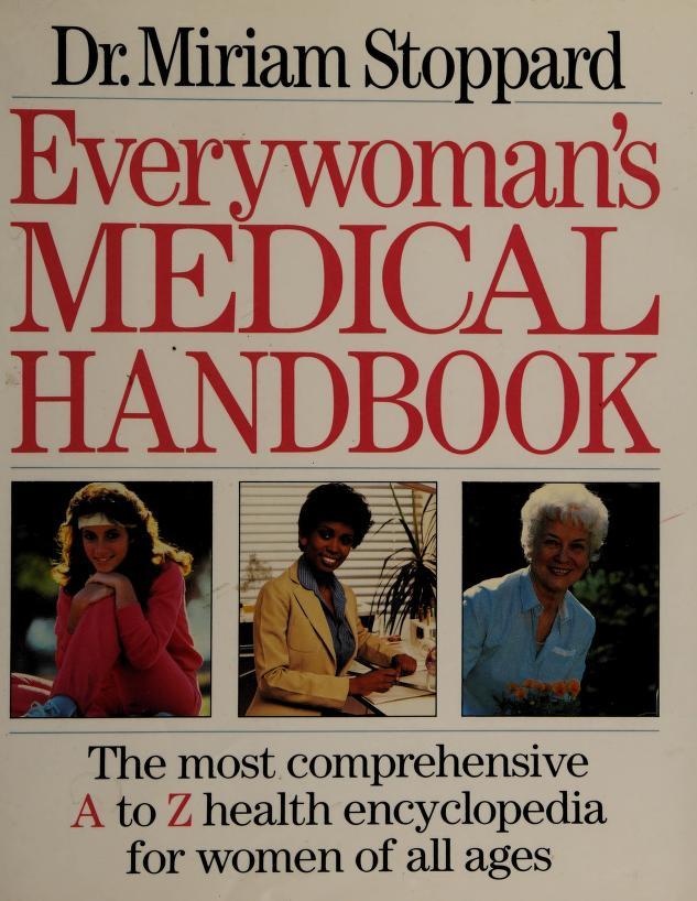 Everywoman's medical handbook by Stoppard, Miriam.